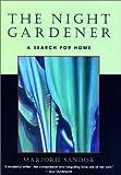 The Night Gardener, Marjorie Sandor, 1558219315