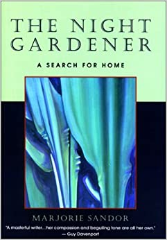 Night Gardener: A Search for Home