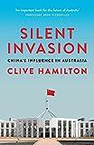 Silent Invasion: Chinas Influence in Australia