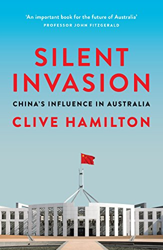Top 4 recommendation silent invasion china's influence in australia