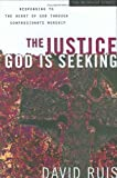 The Justice God Is Seeking, David Ruis, 0830741976