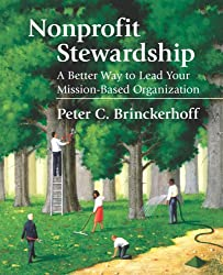 Nonprofit Stewardship: A Better Way to Lead Your Mission-Based Organization