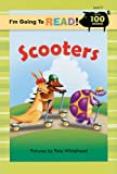 I'm Going to Read (Level 2): Scooters (I'm Going to Read Series)