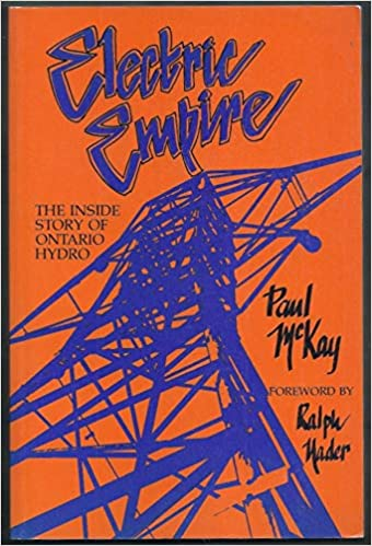 Electric empire The inside story of Ontario Hydro