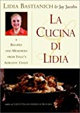 Front cover for the book La Cucina Di Lidia by Lidia Matticchio Bastianich