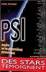 Psi, enquête sur les phénomènes paranormaux par Pigani