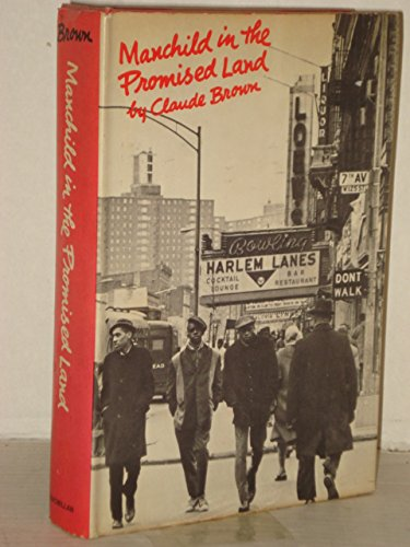 Man Child in the Promised Land. 1965. Cloth wih dustjacket.