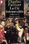 Le Quinconce, tome 4 : La Clé introuvable par Palliser