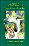 Astrology, Robert P. Blaschke, 0966897811