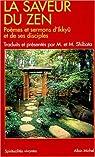 La Saveur du Zen : Poèmes et sermons d'Ikkyû et de ses disciples par Ikkyu