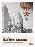 Mappe e Leggende. Avventure ai confini della lettura