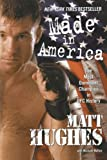 Made in America, Matt Hughes, 1416589953