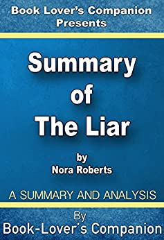 amazon   summary of the liar by nora roberts   analysis