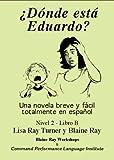 Donde Esta Eduardo?, Lisa Ray Turner, Blaine Ray, 0929724690
