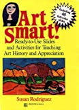 Art Smart!, Susan Rodriguez, 013047648X