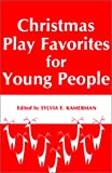 Christmas Play Favorites for Young People, Kalmbach Publishing Co. Staff, 0823802574