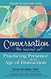 Conversation―The Sacred Art: Practicing