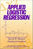Applied Logistic Regression (Wiley Series in Probability and Statistics - Applied Probability and Statistics Section)