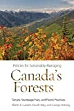 img - for Policies for Sustainably Managing Canada's Forests: Tenure, Stumpage Fees, and Forest Practices (Sustainability and the Environment) book / textbook / text book