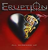 All Screwed Up by Eruption (2009-05-04)