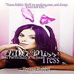 Little Miss Tress: The Daddy & Me Series, Book 1 | Tressa Rabbit