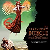The Stravinsky Intrigue | Darin Kennedy