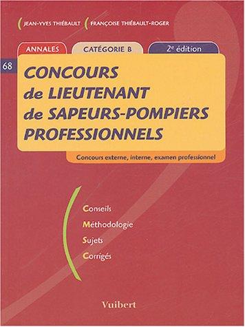 Concours de lieutenant de sapeurs-pompiers professionnels : Catégorie B( 2ème édition 2004) Jean-Yves Thiébault