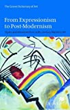 From Expressionism to Post-Modernism, Jane (ed) Turner, 0333920465