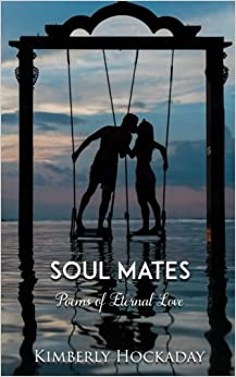 Soul Mates: Poems of Eternal Love