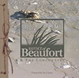 Essence of Beaufort and the Lowcountry, , 0967420008