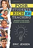 img - for Poor Students, Richer Teaching: Mindsets That Raise Student Achievement (Understanding Student Poverty & Using Mindsets in the Classroom to Support Student Success) book / textbook / text book