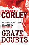 Front cover for the book Grave Doubts by Elizabeth Corley