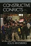 Constructive Conflicts, Louis Kriesberg, 0742544222