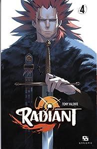 Radiant, tome 4 par Tony Valente