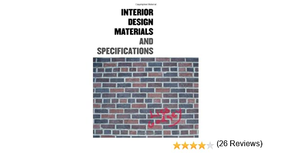 Interior Design Materials And Specifications Lisa Godsey 9781563674877 Amazon Books