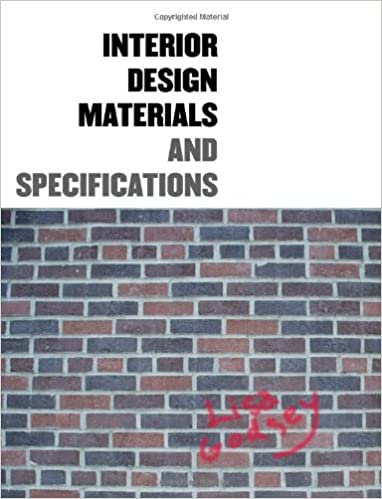 Interior Design Materials and Specifications Lisa Godsey