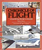 Chronicle of Flight, Walter J. Boyne, 0785372466