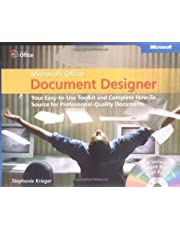 Microsoft Office Document Designer: Your Easy-to-Use Toolkit and Complete How-To Source for Professional-Quality Documents