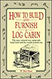 How to Build and Furnish a Log
