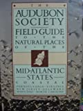 img - for The Audubon Society Field Guide to the Natural Places of the Mid-Atlantic States: Coastal by Susannah Lawrence (1984-04-12) book / textbook / text book