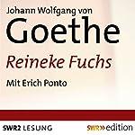 Reineke Fuchs | Johann Wolfgang von Goethe