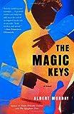 The Magic Keys, Albert Murray, 1400095530