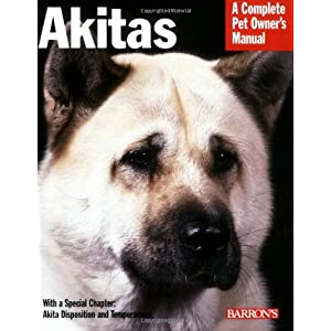 Akitas (Complete Pet Owner's Manual) 2