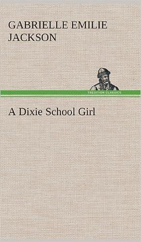 Book A Dixie School Girl