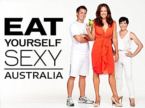 Eat Yourself Sexy Australia - Season 1