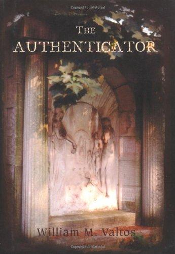 The Authenticator - William M. Valtos