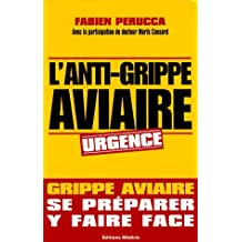 ANTI GRIPPE AVIAIRE (L')