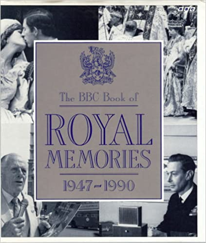 Téléchargement gratuit de livres pdfThe BBC Book of Royal Memories:  1947-1990 MOBI 0563360089
