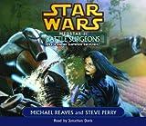 Star Wars: Medstar I - Battle Surgeons, A Clone Wars Novel