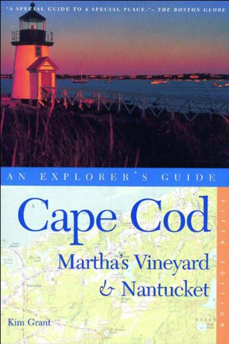 Cape Cod, Martha's Vineyard, and Nantucket: An Explorer's Guide, Fifth Edition